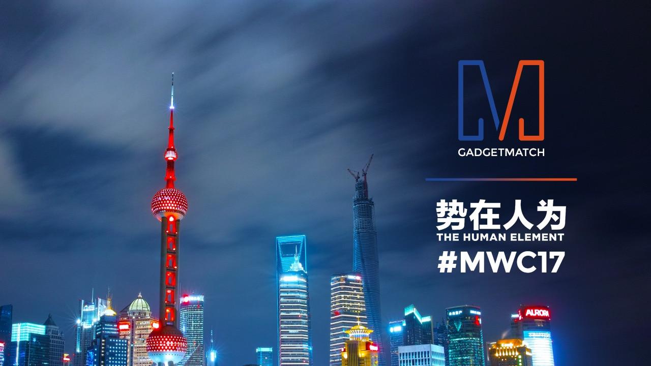 gadgetmatch-mwc-shanghai-20170615