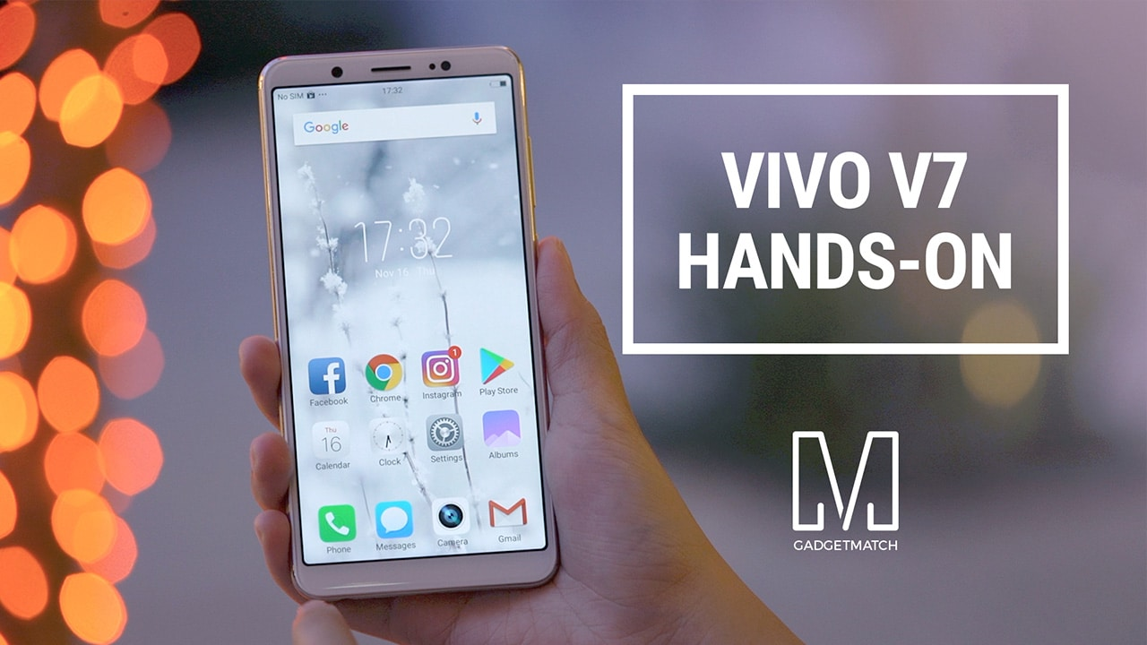 Vivo V7 Unboxing and Hands-on - GadgetMatch