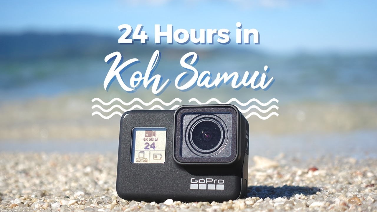24 Hours in Koh Samui with the GoPro Hero 7 - GadgetMatch